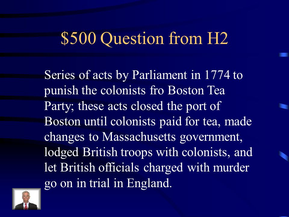 $400 Answer from H2 What is the Townshend Act