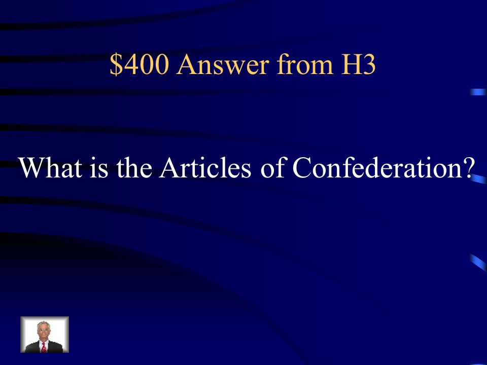 $400 Question from H3 The first written plan of government for the United States.