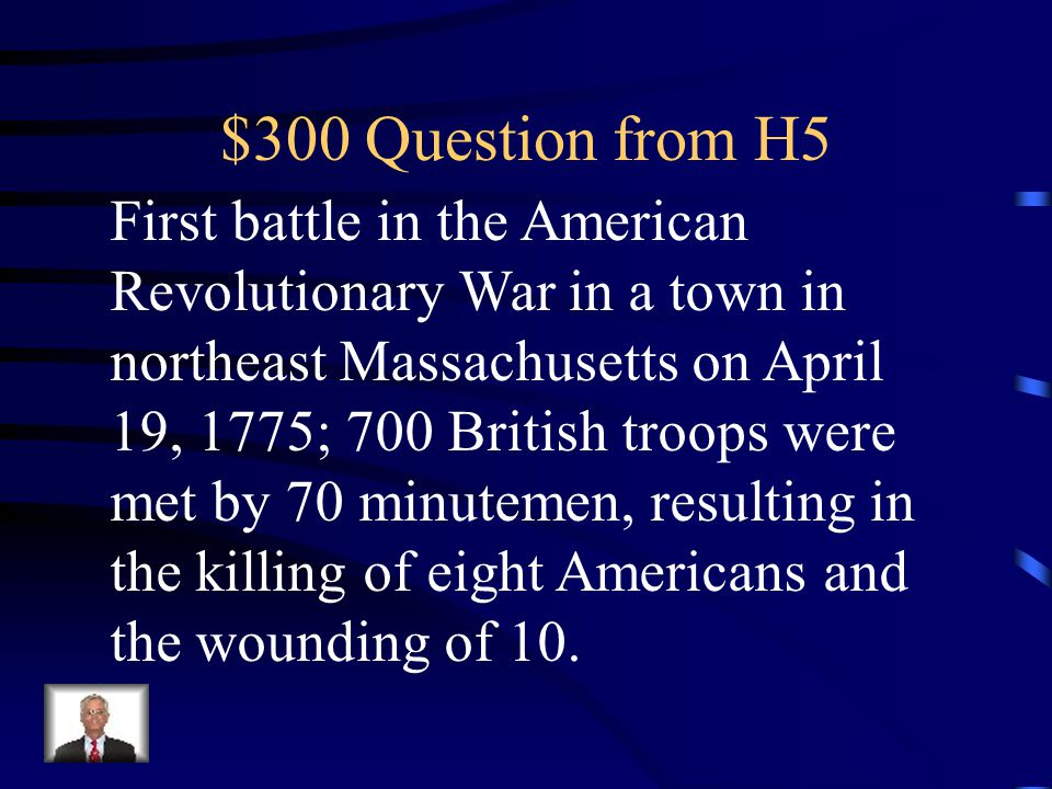$200 Answer from H5 What is the Boston Massacre