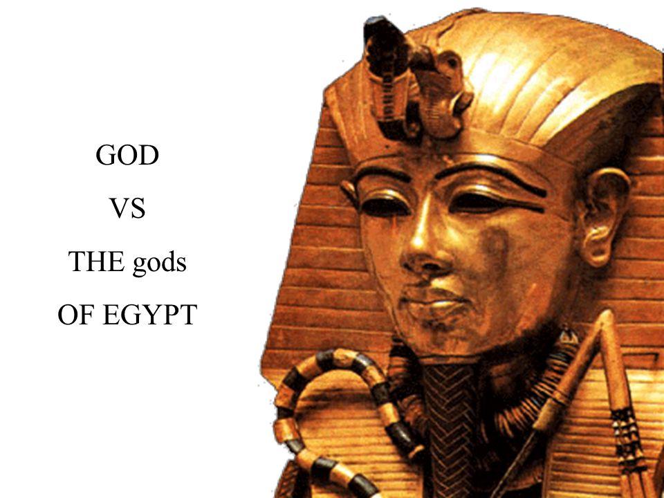 GOD VS THE gods OF EGYPT