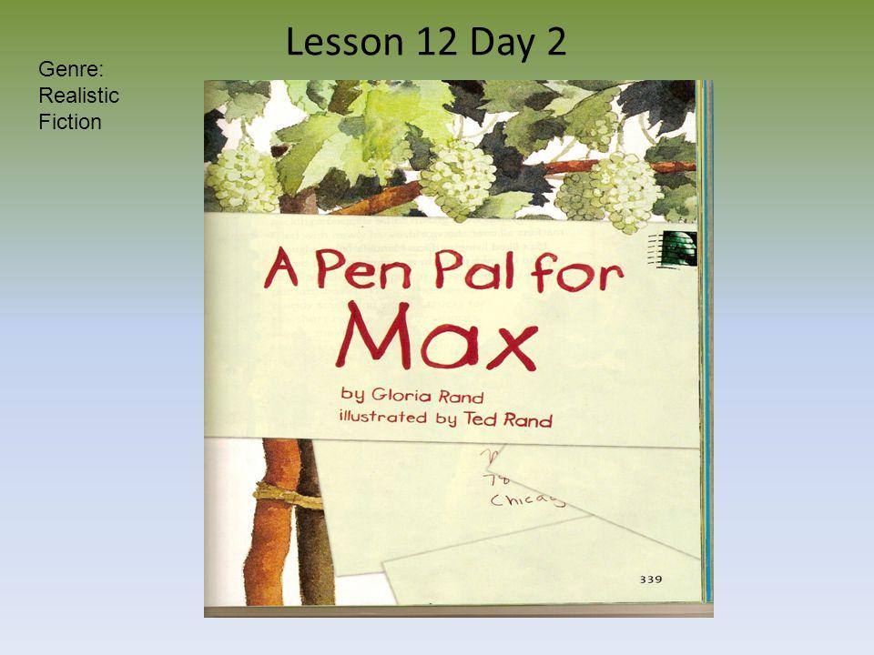 Lesson 12 Day 2 Genre: Realistic Fiction
