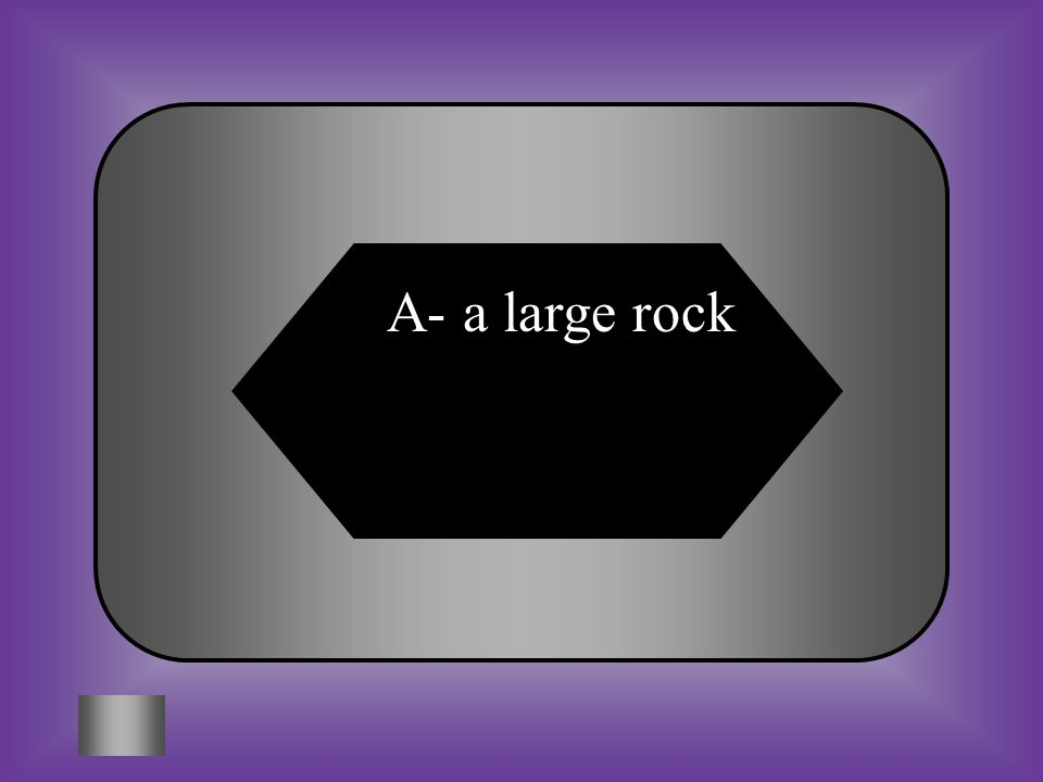 A: large rock B: bump #4- $500 There was a boulder in the road. What was in the road? C:D: Red light Yellow line