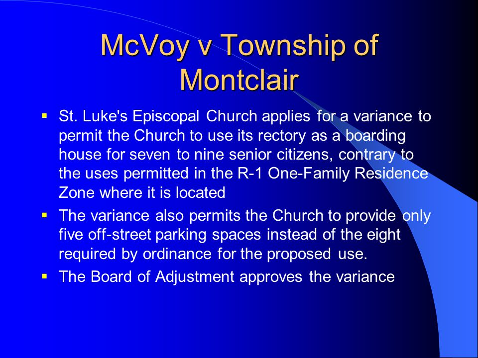 McVoy v Township of Montclair  St. Luke's Episcopal Church applies for a variance to permit the Church to use its rectory as a boarding house for sev