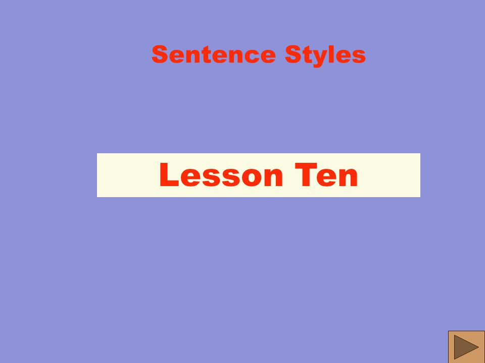 More SENSE The Basic SENSE sentence can easily be expanded to make your sentences more interesting, varied, rhythmic, attention getting. John loves Ma