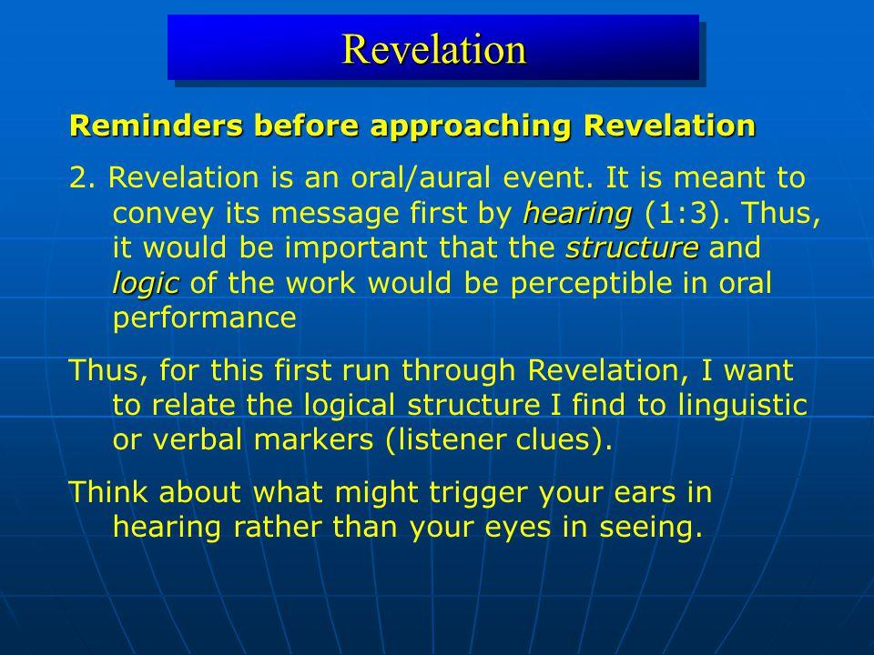 RevelationRevelation Reminders before approaching Revelation hearing structure logic 2.