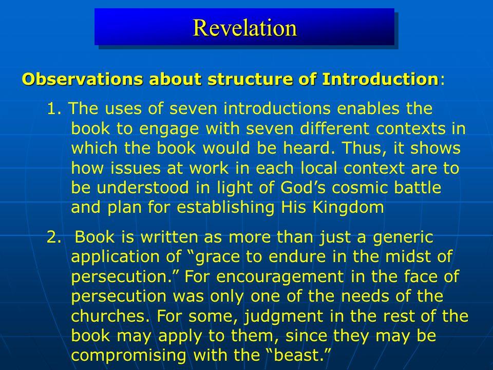 RevelationRevelation Observations about structure of Introduction Observations about structure of Introduction: 1.