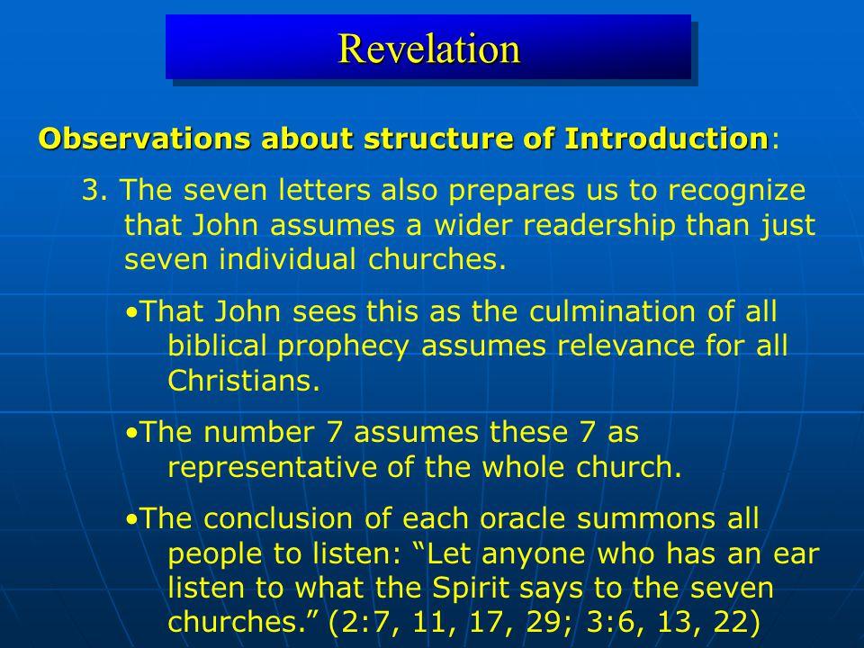 RevelationRevelation Observations about structure of Introduction Observations about structure of Introduction: 3.