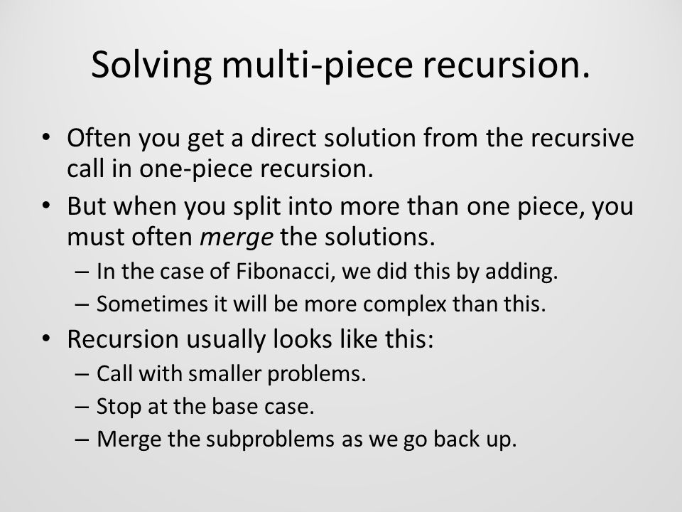 Solving multi-piece recursion.