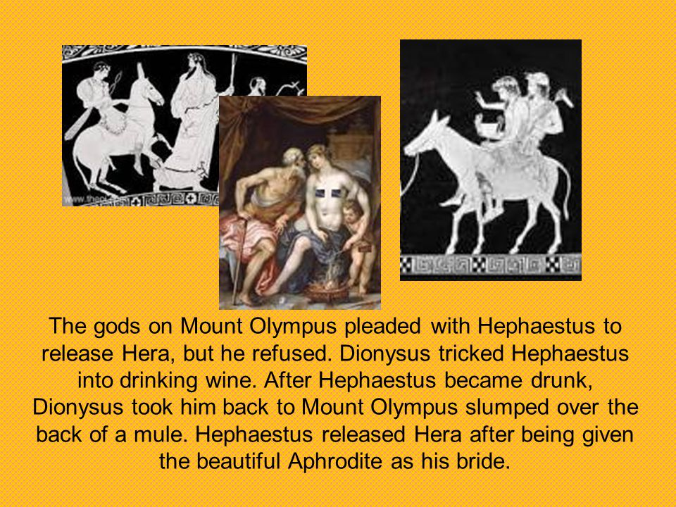 The gods on Mount Olympus pleaded with Hephaestus to release Hera, but he refused.
