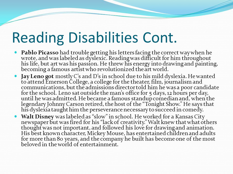 Reading Disabilities Cont.