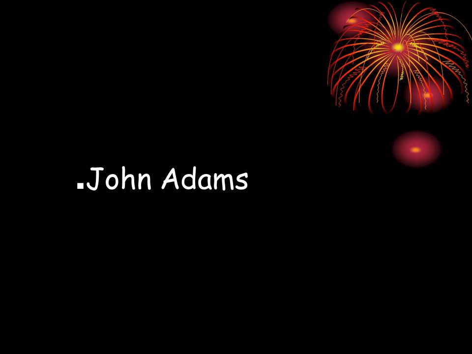 . John Adams