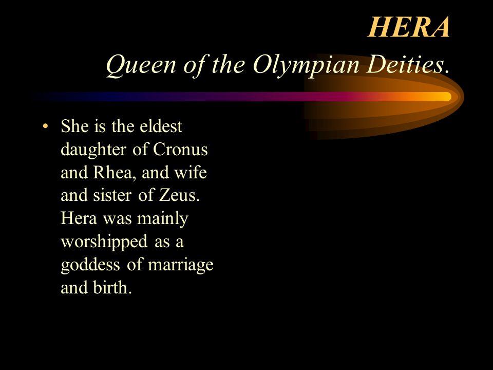 HERA Queen of the Olympian Deities.