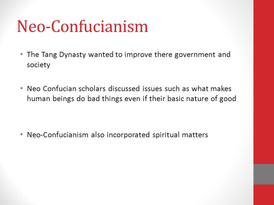 Confucianism Based on teaching by Confucius Confucius teachings focused on Ethics and Proper Behavior Lived should focus on two principals Ren – Conce