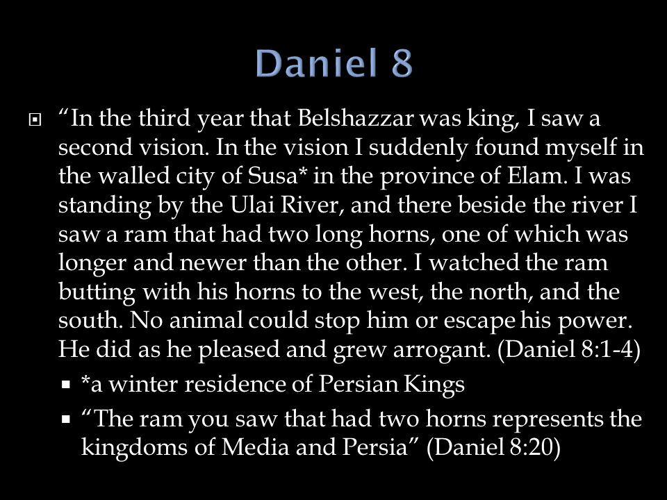  In the third year that Belshazzar was king, I saw a second vision.