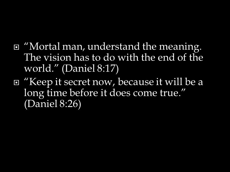  Mortal man, understand the meaning.