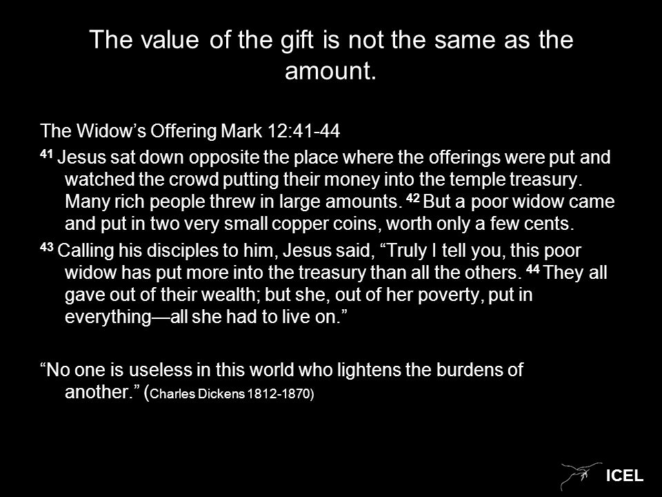 ICEL The value of the gift is not the same as the amount.
