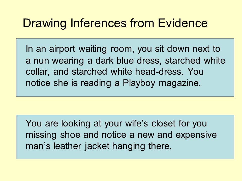 Drawing Inferences from Careful Observation