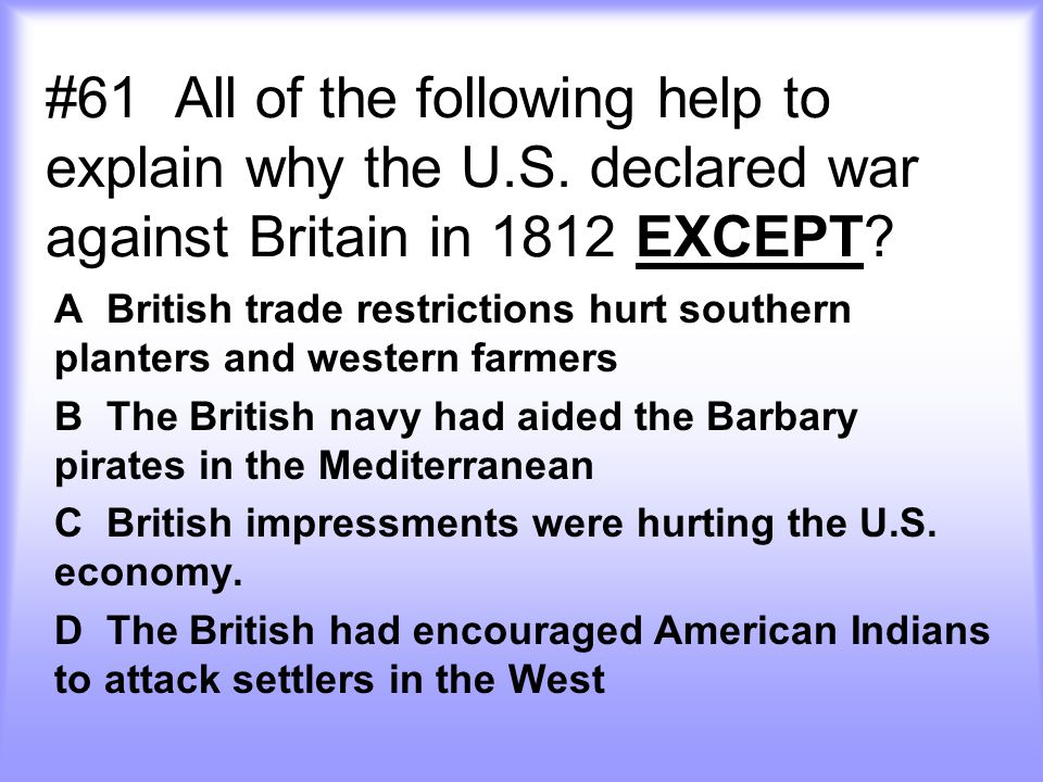 #61 All of the following help to explain why the U.S.