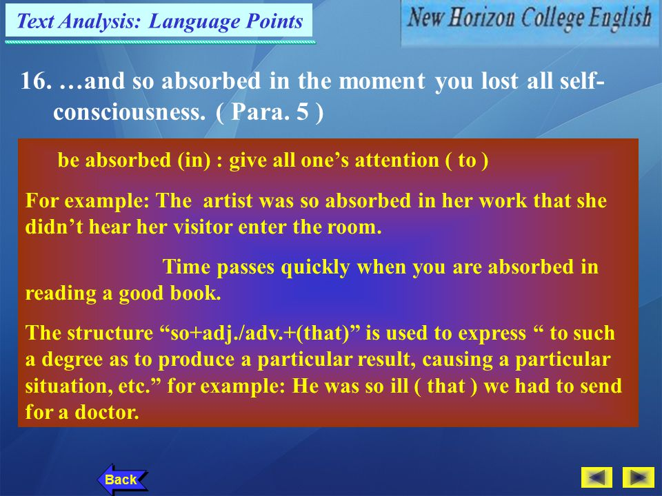 Text Analysis: Language Points Back 15. You were committed to what you were talking about…( Para.