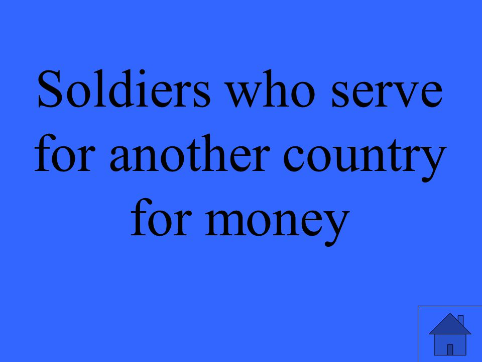 Soldiers who serve for another country for money