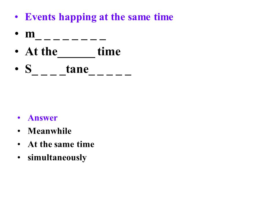 Number f_ _ _ _ s_ _ _ _ _ t_ _ _ _ What sequence or time order signal words do you know.