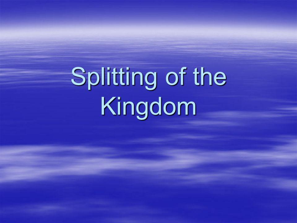 Splitting of the Kingdom