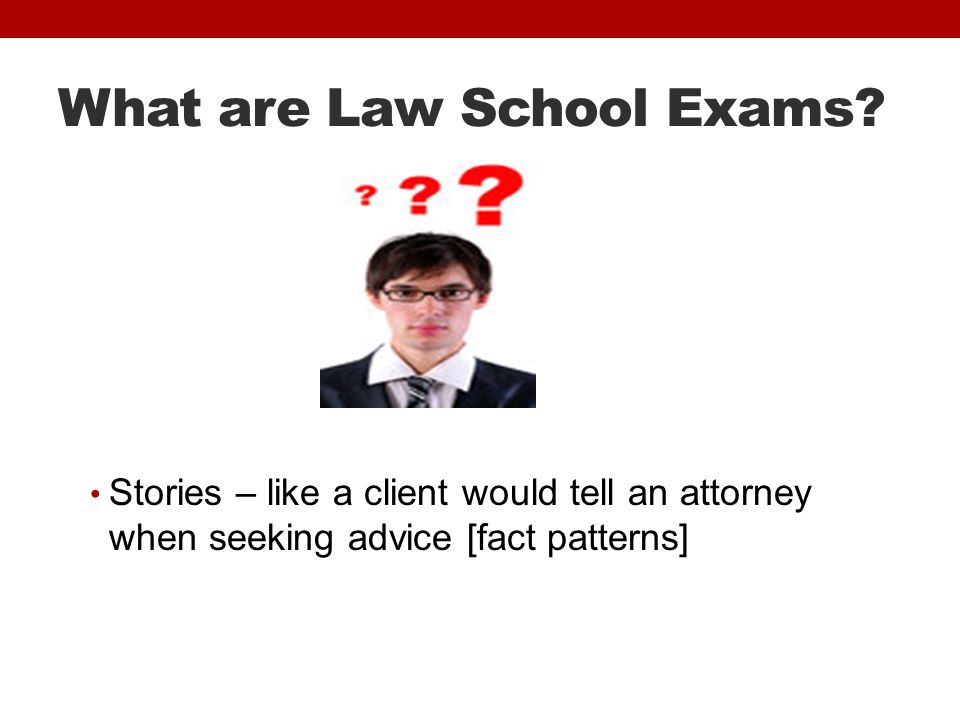 What are Law School Exams.