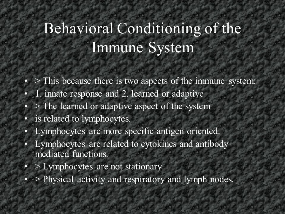 Behavioral Conditioning of the Immune System > They used a novel tasting solution (CS) and paired it with an illness inducing drug (UCS).
