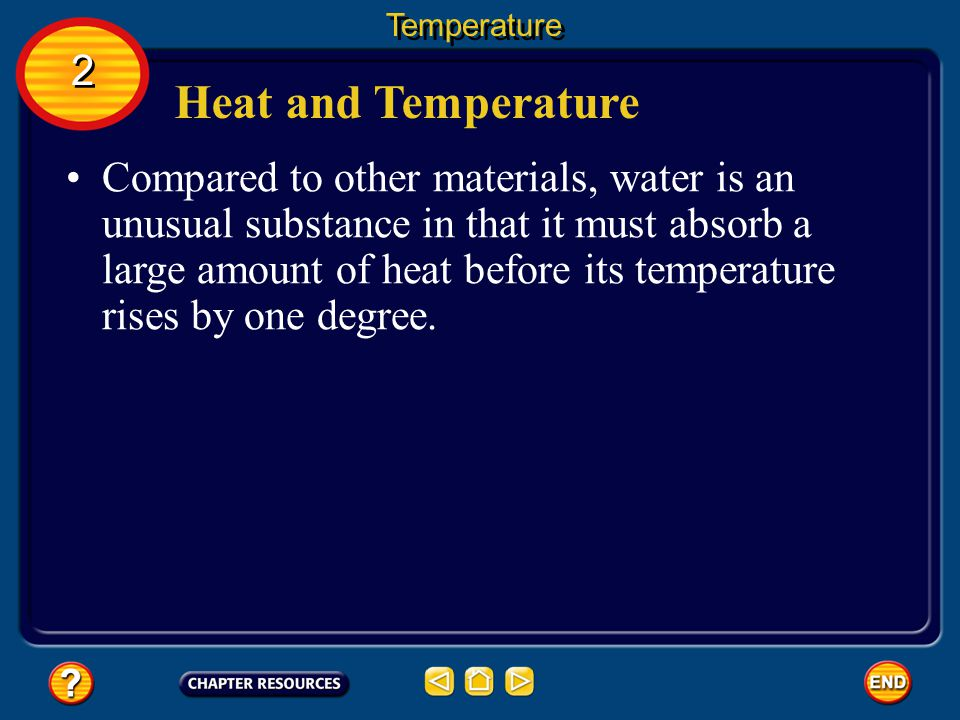 Heat A transfer of energy from one object to another due to a difference in temperature is called heat.
