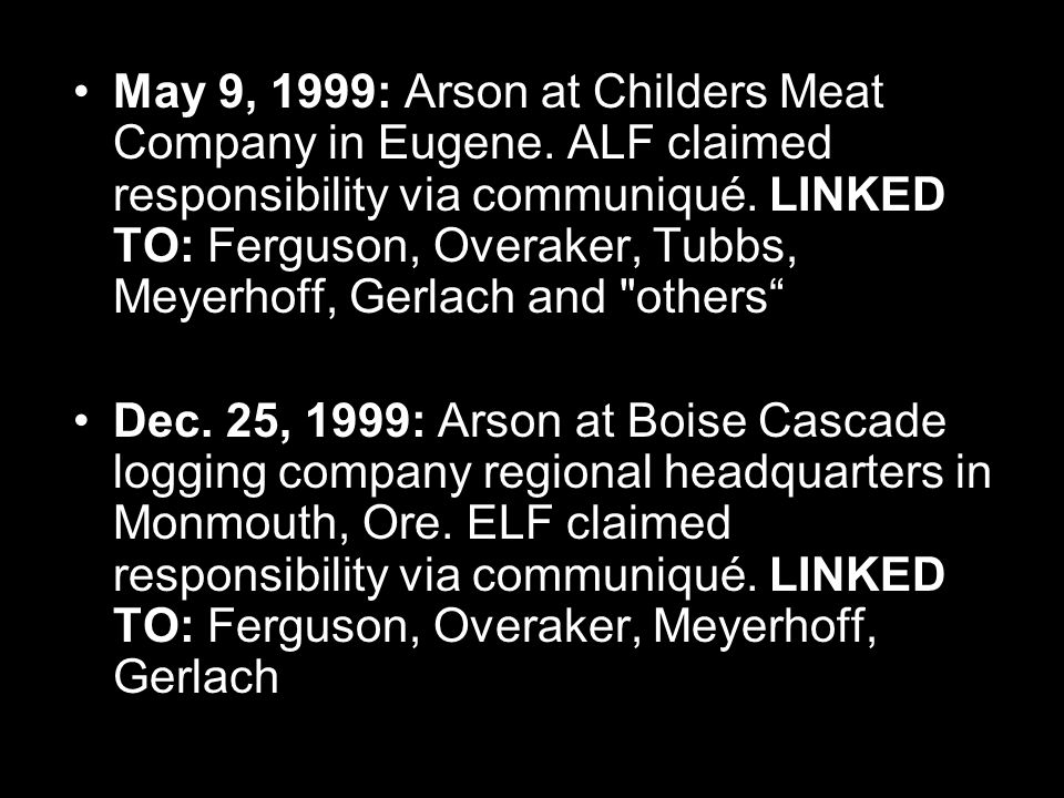 May 9, 1999: Arson at Childers Meat Company in Eugene.