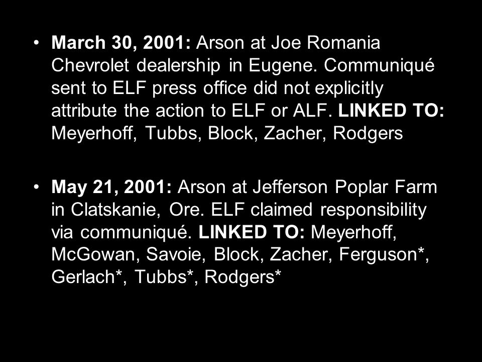 March 30, 2001: Arson at Joe Romania Chevrolet dealership in Eugene.