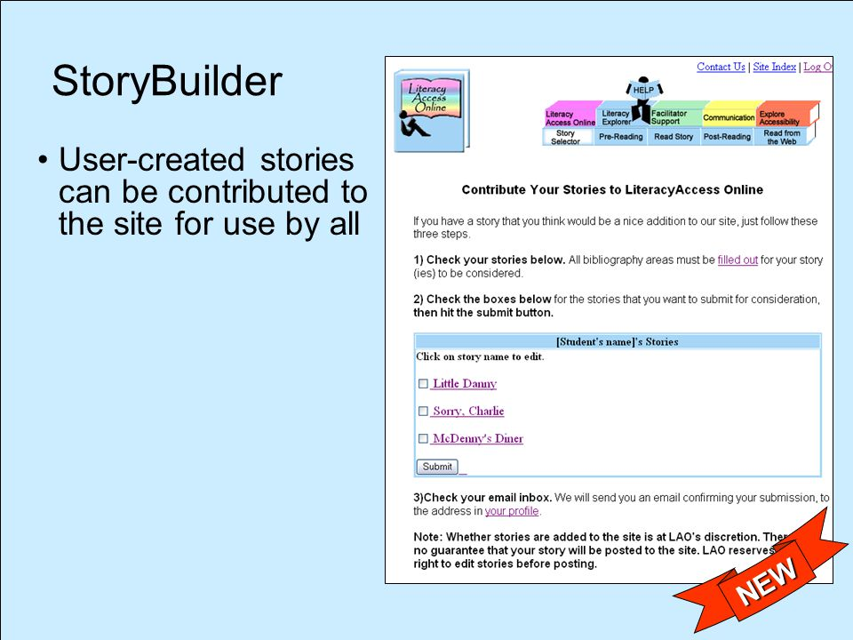 StoryBuilder NEW User-created stories can be contributed to the site for use by all
