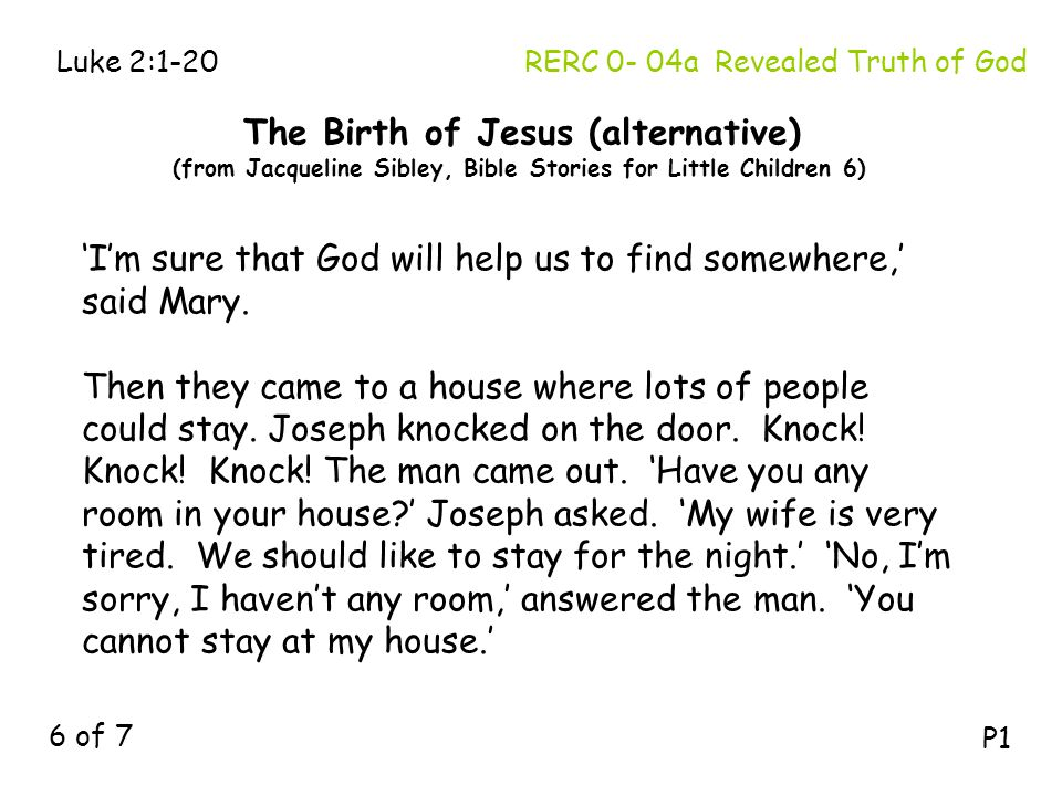 RERC 0- 04a Revealed Truth of God 'I'm sure that God will help us to find somewhere,' said Mary. Then they came to a house where lots of people could