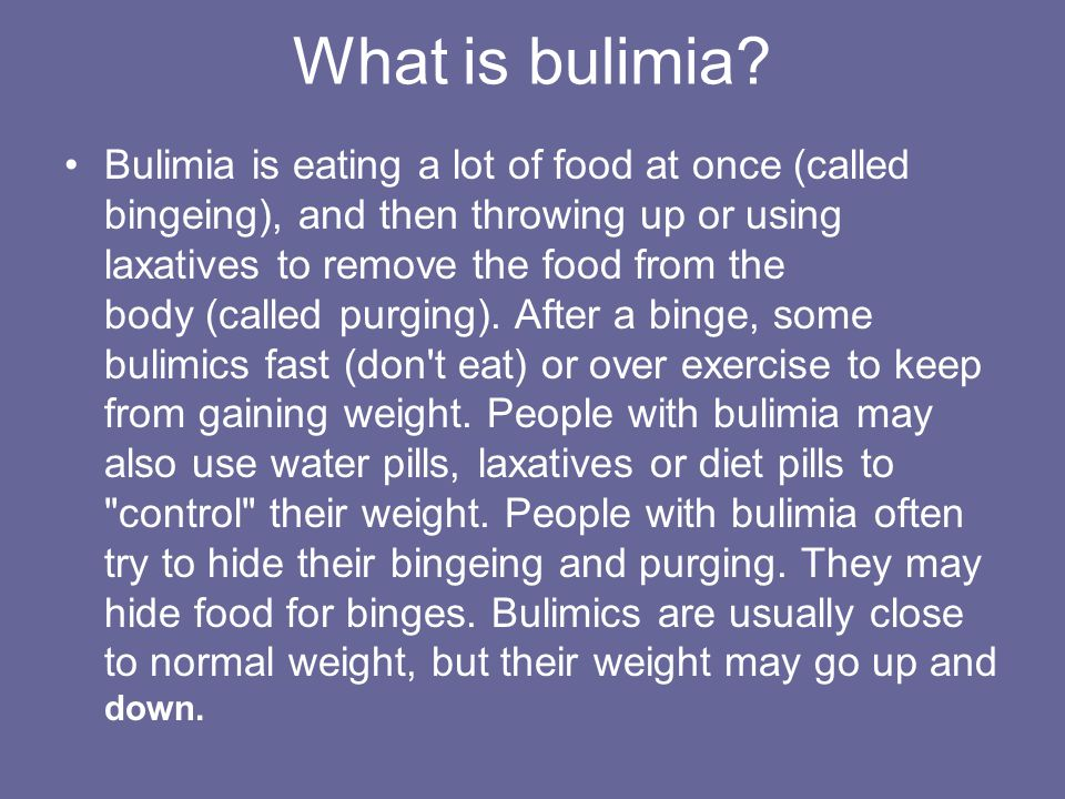 What is bulimia.