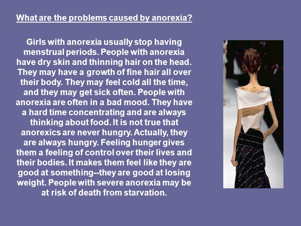 What are the problems caused by anorexia.