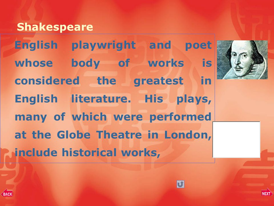 English playwright and poet whose body of works is considered the greatest in English literature.
