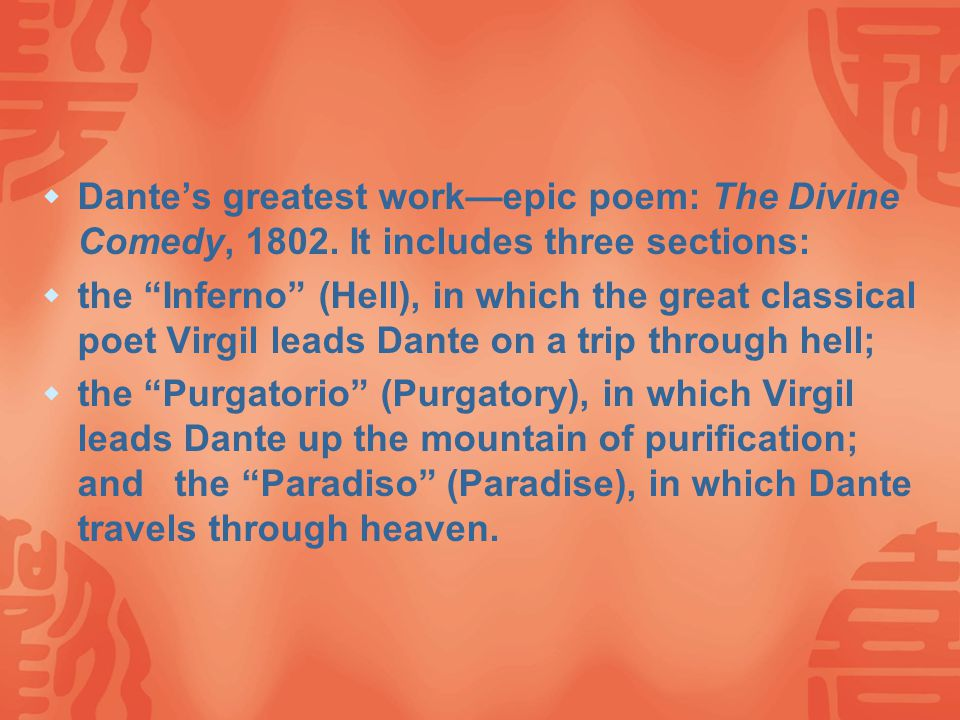  Dante's greatest work—epic poem: The Divine Comedy, 1802.