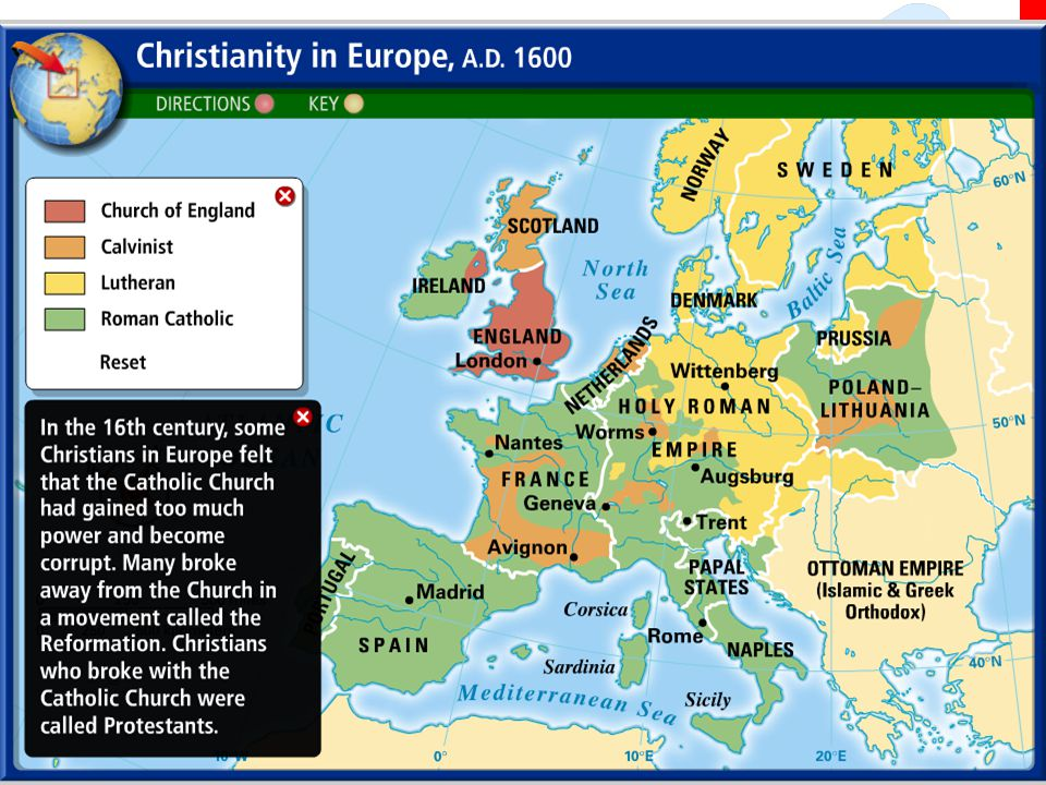 Religious Division  In Spain and southern Europe, nearly everyone was still Catholic.  In northern countries such as England, Scotland, Norway, and