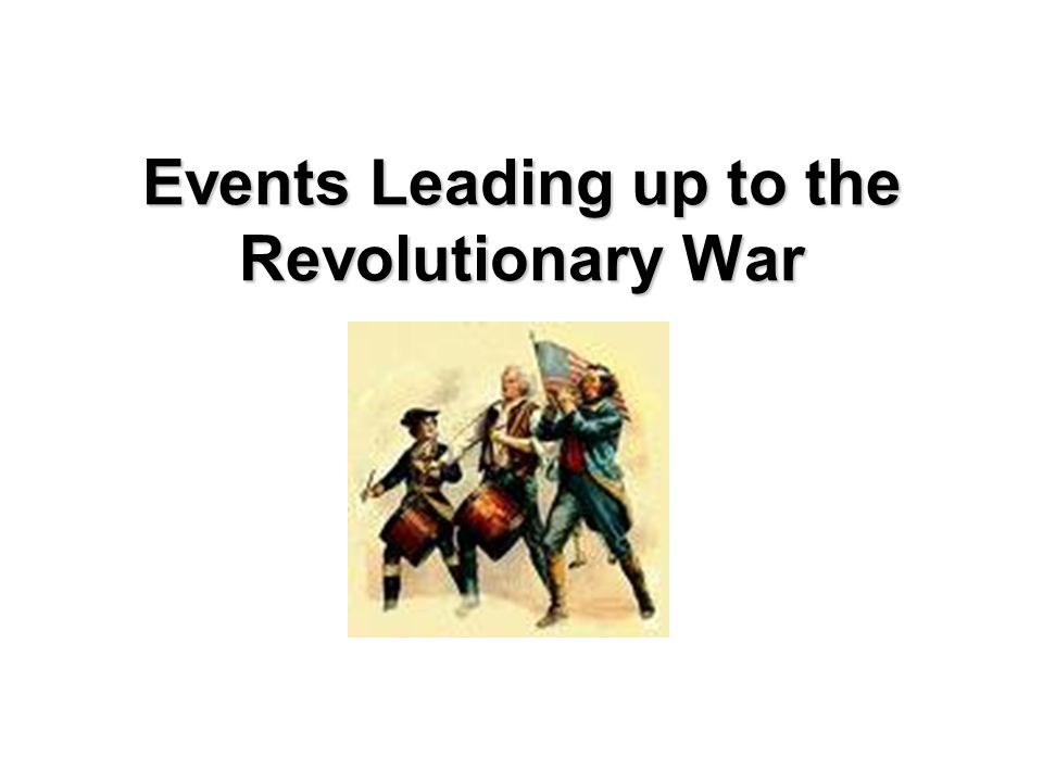 The American Revolutionary War 1775-1783 Resistance ~ Rebellion ~ Revolution