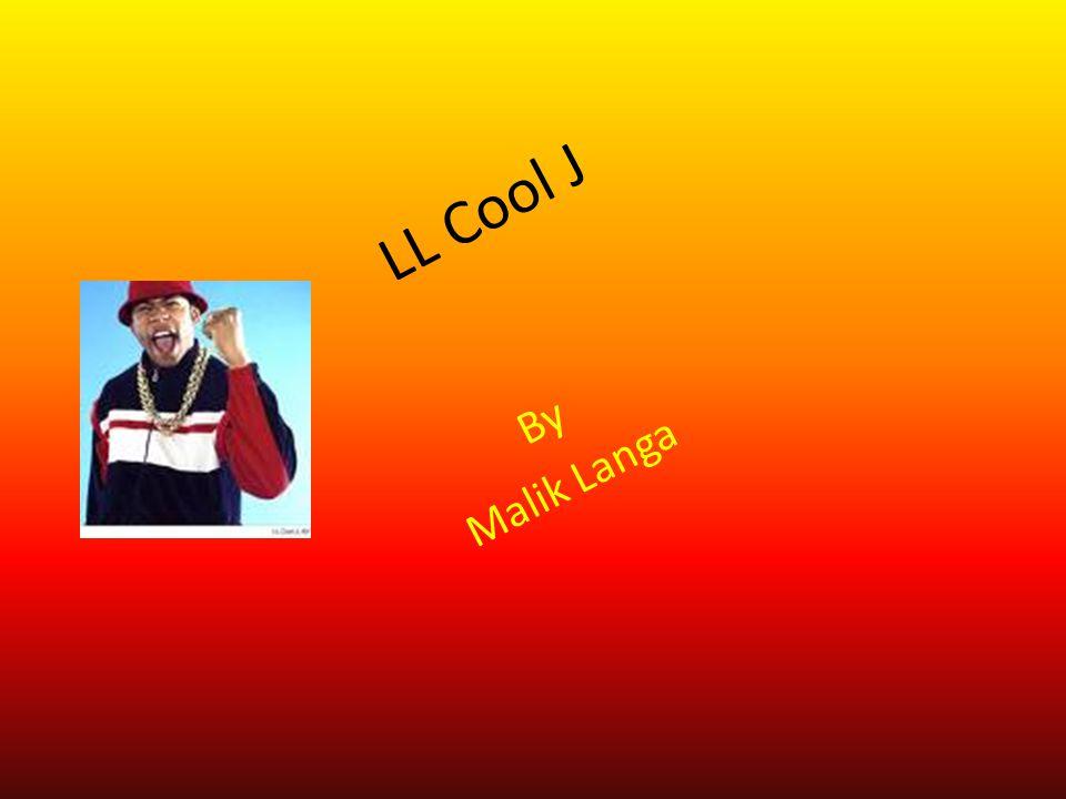 L L C o o l J By Malik Langa