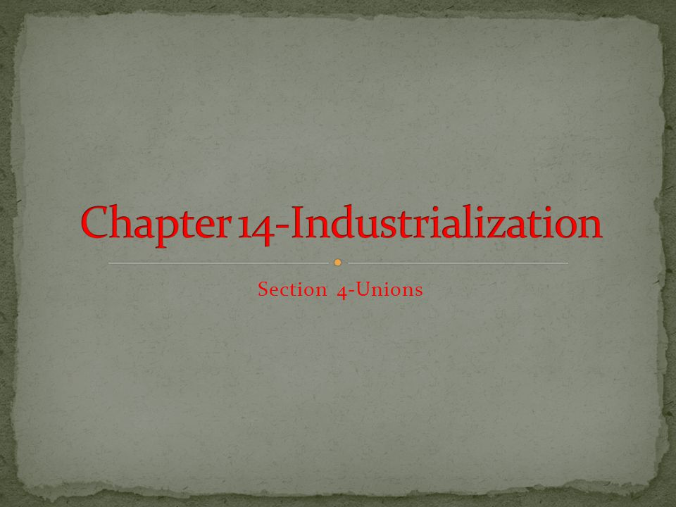 Section 4-Unions