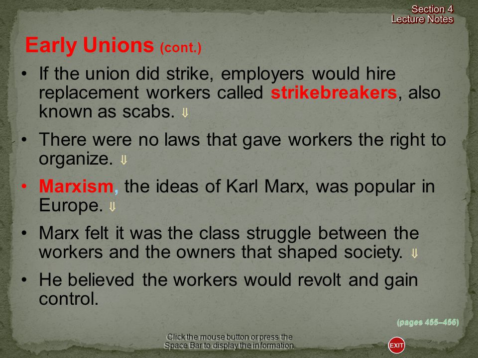 If the union did strike, employers would hire replacement workers called strikebreakers, also known as scabs.