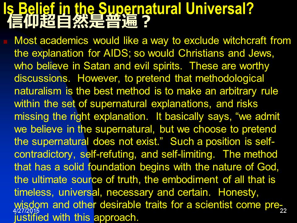 4/27/201522 Is Belief in the Supernatural Universal.