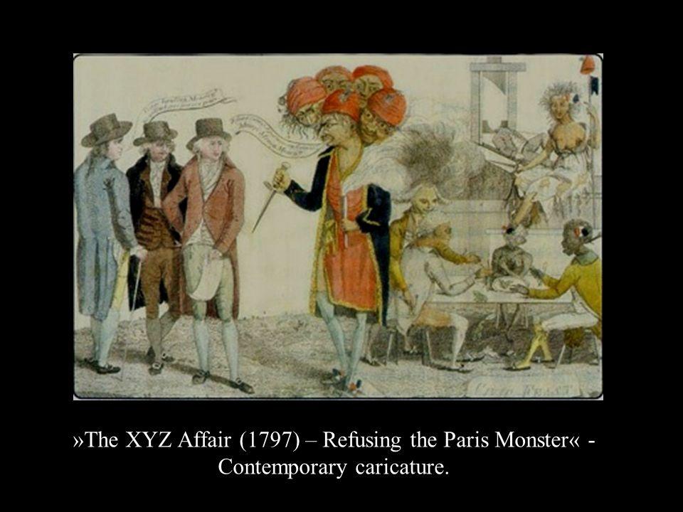 »The XYZ Affair (1797) – Refusing the Paris Monster« - Contemporary caricature.