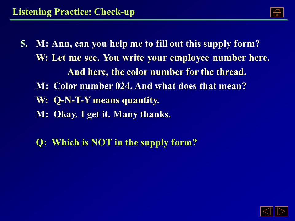 5. A)Employee number. B)Quality. C)Color number. D)Quantity. 5. A)Employee number. B)Quality. C)Color number. D)Quantity.