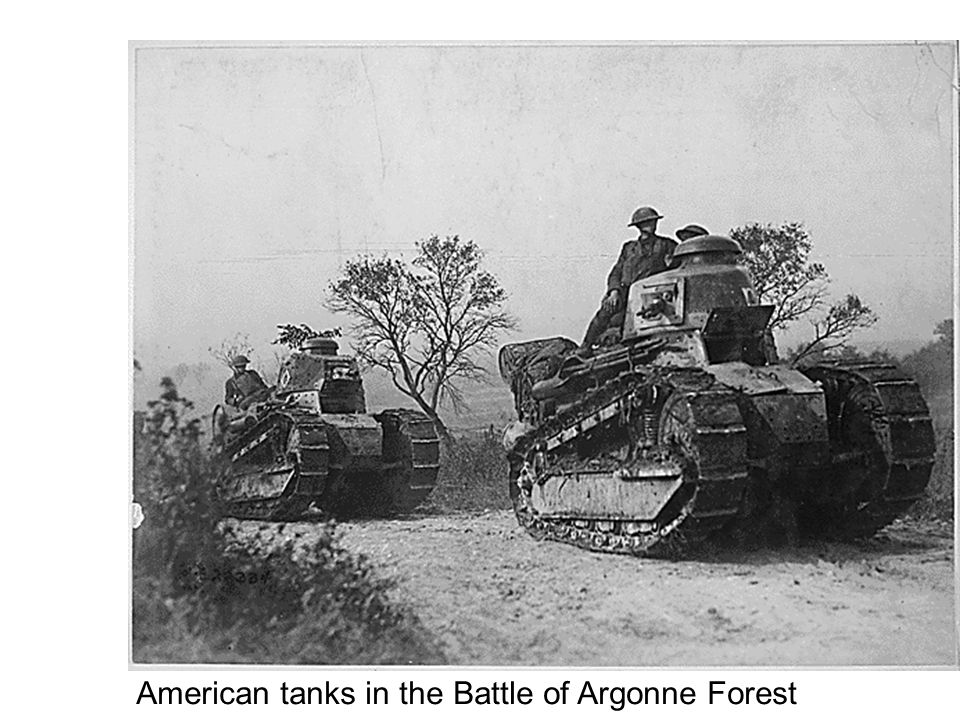 Allies win the War  Battle of Argonne Forest – Germans pushed back with the Allies suffering heavy losses  Armistice signed Nov.