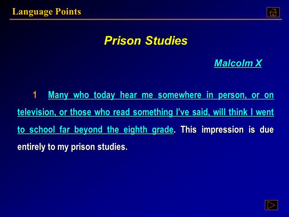 Language Points Prison Studies Text A:
