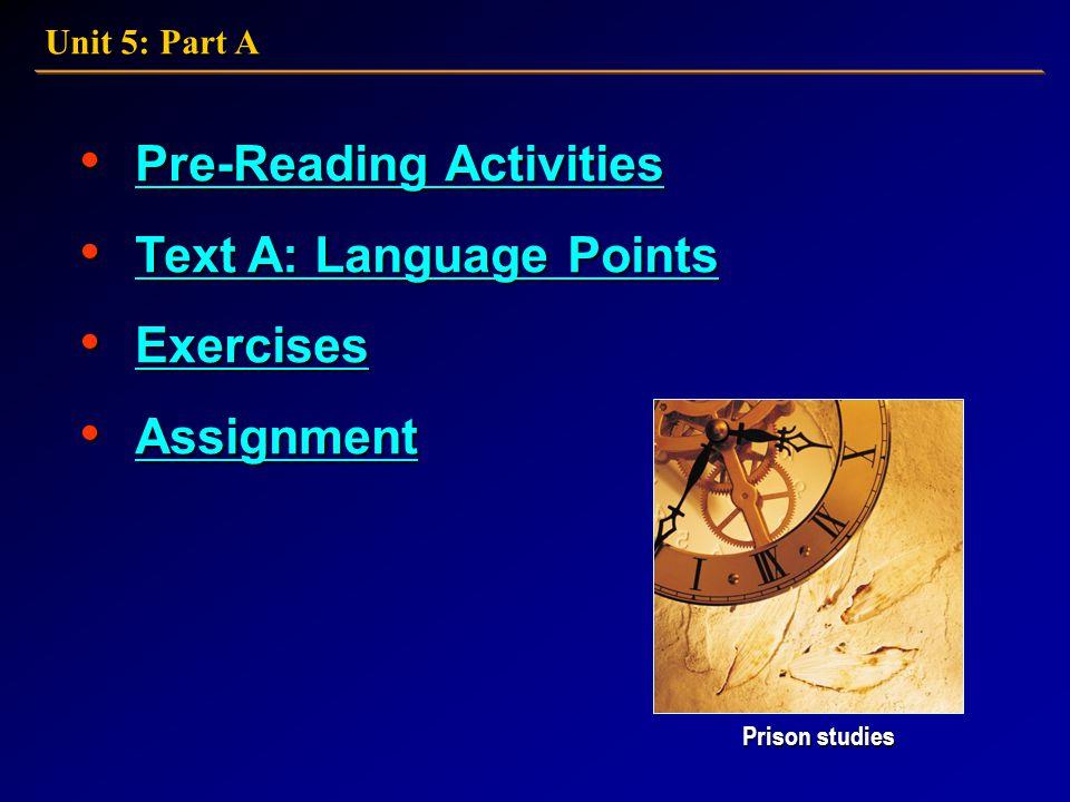Unit 5: Part A Prison Studies 21st Century College English: Book 4