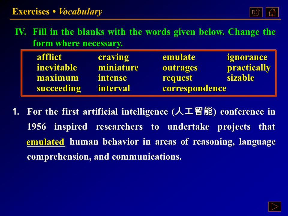 Ex. IV, p. 133 《读写教程 IV 》 : Ex. IV, p. 133 Exercises Vocabulary