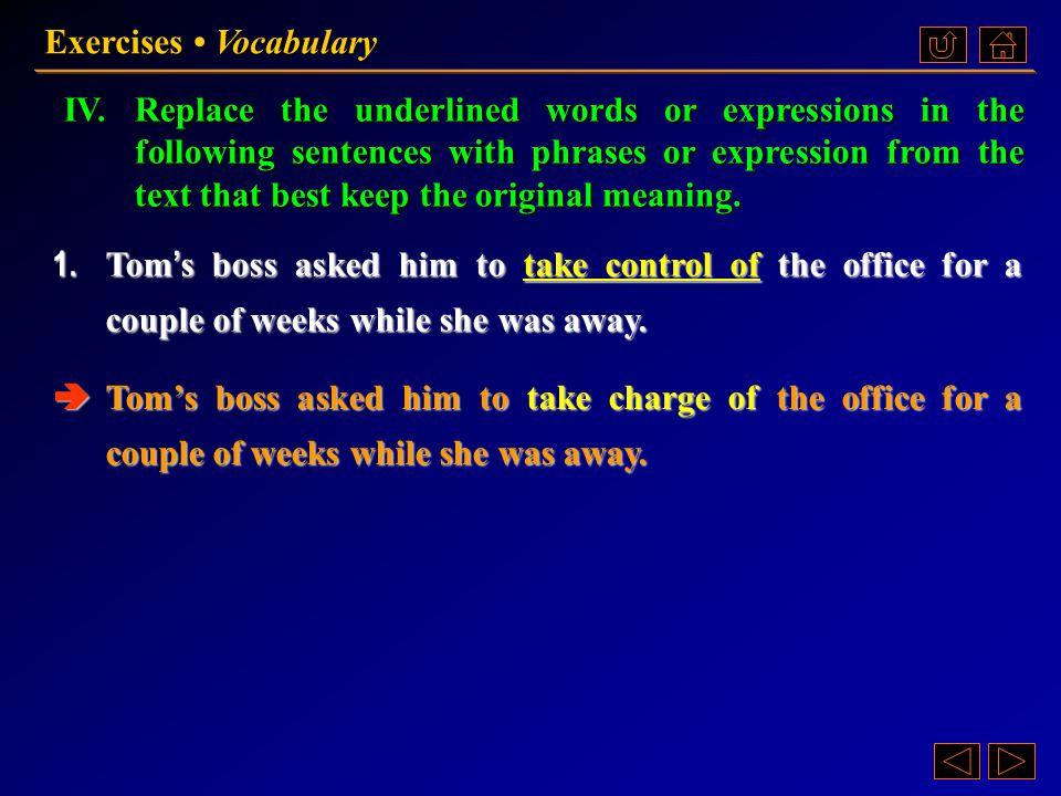 Ex. V, p. 133 《读写教程 IV 》 : Ex. V, p. 133 Exercises Vocabulary